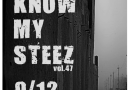 You Know My Steez vol.47